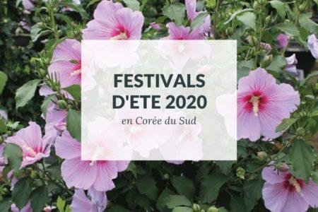 festivals d'été en Corée du Sud en 2020
