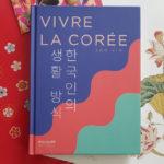 Vivre la Corée de Soo Kim aux éditions Gallimard