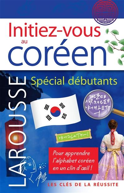 Couverture de Initiez-vous au coréen spécial débutants
