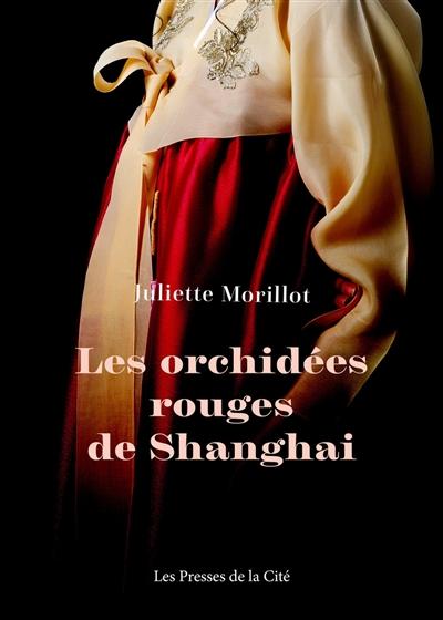 Couverture du livre Les Orchidées rouges de Shanghai